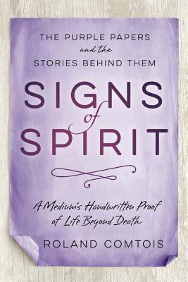 Signs of Spirit: The Purple Papers and the Stories Behind Them Cover Image