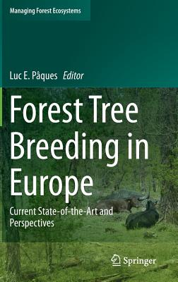 Forest Tree Breeding in Europe: Current State-Of-The-Art and Perspectives Cover Image