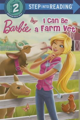 I Can Be a Farm Vet (Barbie) (Step into Reading) Cover Image