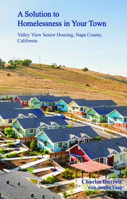 A Solution to Homelessness: Valley View Senior Housing, Napa County, California Cover Image