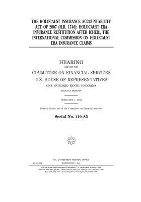 The Holocaust Insurance Accountability Act of 2007 (H.R. 1746): Holocaust era insurance restitution after ICHEIC, the International Commission on Holo Cover Image