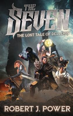 The Seven: The Lost Tale of Dellerin Cover Image