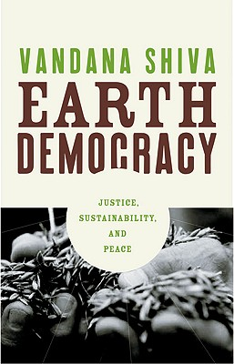 Earth Democracy: Justice, Sustainability, and Peace Cover Image