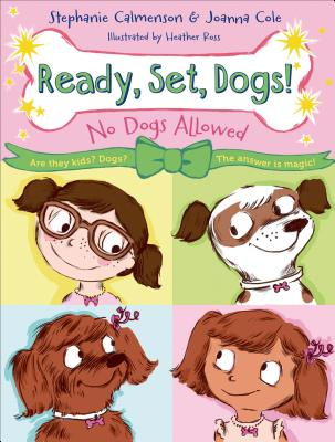 Cover for No Dogs Allowed (Ready, Set, Dogs! #1)