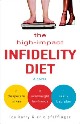 The High-Impact Infidelity Diet Cover