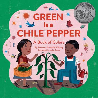Green Is a Chile Pepper: A Book of Colors Cover Image