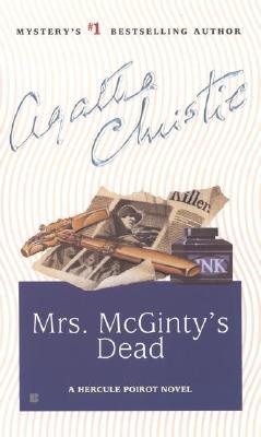 Mrs. McGinty's Dead: A Hercule Poirot Novel Cover Image