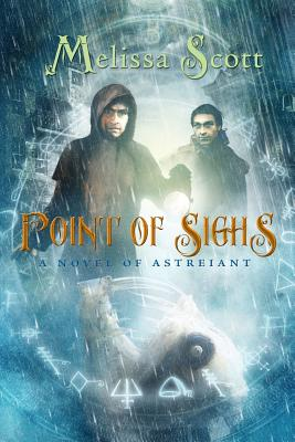 Point of Sighs: A Novel of Astreiant Cover Image