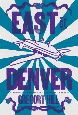 East of Denver: A Strattford County Yarn Cover Image