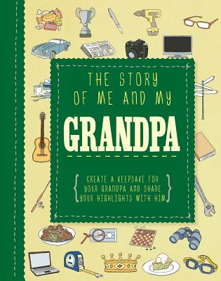 The Story of Me and My Grandpa (Adventures With...) Cover Image