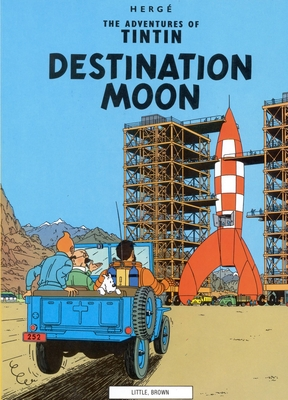 Destination Moon (The Adventures of Tintin: Original Classic) Cover Image