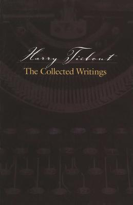 Harry Tiebout: The Collected Writings Cover Image