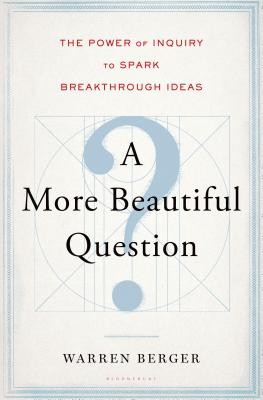 A More Beautiful Question Cover