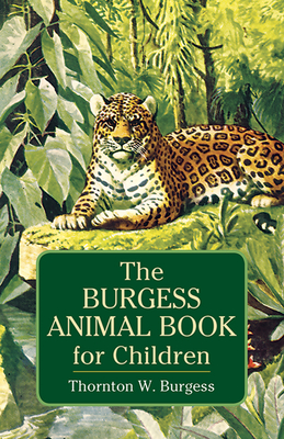 The Burgess Animal Book for Children (Dover Science Books for Children) Cover Image