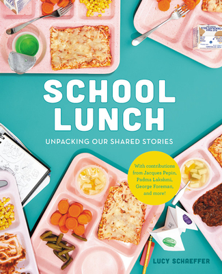 School Lunch: Unpacking Our Shared Stories Cover Image