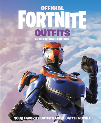 FORTNITE (Official): Outfits: Collectors' Edition (Official Fortnite Books) Cover Image