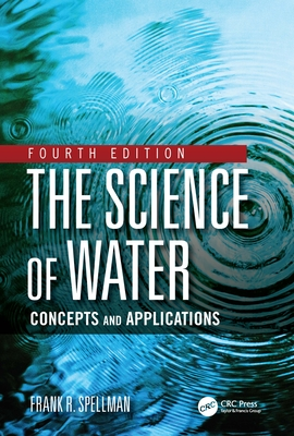 The Science of Water: Concepts and Applications Cover Image