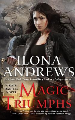 Magic Triumphs (Kate Daniels #10) Cover Image