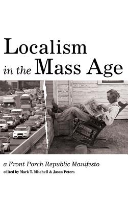 Localism in the Mass Age Cover Image
