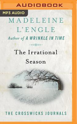 The Irrational Season (Crosswicks Journals #3) cover