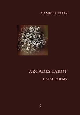 Arcades Tarot: Haiku Poems (Divination) Cover Image