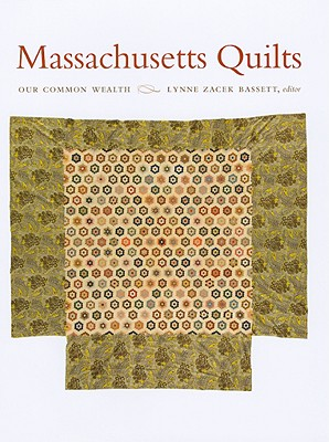 Massachusetts Quilts: Our Common Wealth Cover Image