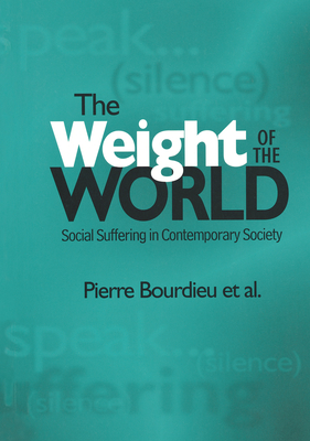 Weight of the World: Social Suffering in Contemporary Societies Cover Image