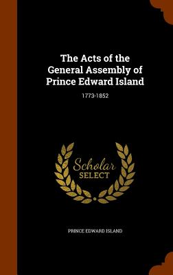 Cover for The Acts of the General Assembly of Prince Edward Island