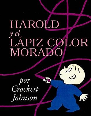 Harold and the Purple Crayon /Harold y El Lapiz Color Morado Cover Image