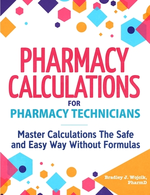 Pharmacy Calculations for Pharmacy Technicians Cover Image