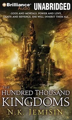 The Hundred Thousand Kingdoms (Inheritance Trilogy (Audio) #1) Cover Image