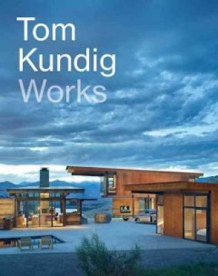 Tom Kundig: Works Cover Image