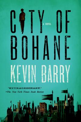 City of Bohane: A Novel Cover Image