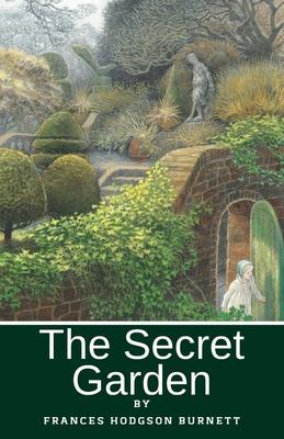 The Secret Garden: Illustrated Cover Image