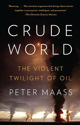 Crude World: The Violent Twilight of Oil Cover Image