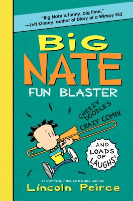 Big Nate Fun Blaster Cover Image