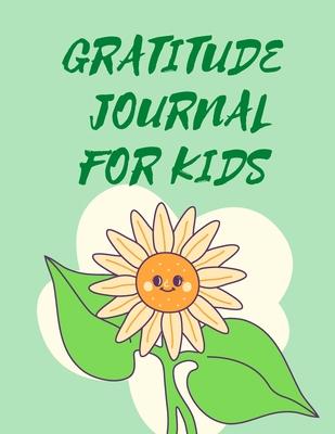 Gratitude Journal For Kids . Cover Image