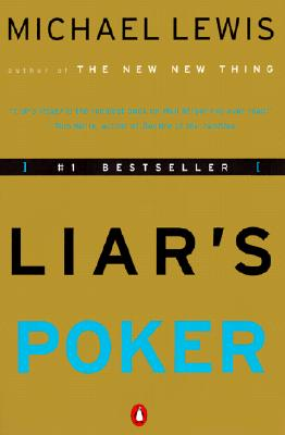 Liar's Poker: Rising Through the Wreckage on Wall Street Cover Image