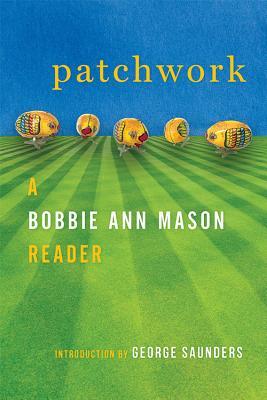 Patchwork: A Bobbie Ann Mason Reader Cover Image