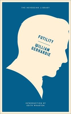 Futility: A Novel (Neversink) Cover Image