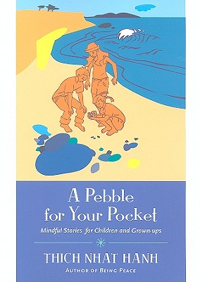A Pebble for Your Pocket: Mindful Stories for Children and Grown-Ups Cover Image