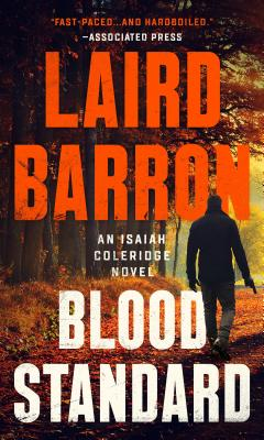 Blood Standard (An Isaiah Coleridge Novel #1) Cover Image
