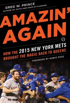 Amazin' Again: How the 2015 New York Mets Brought the Magic Back to Queens Cover Image