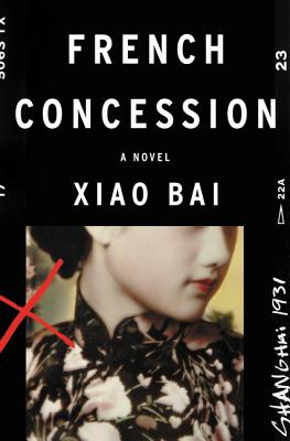 French Concession: A Novel Cover Image