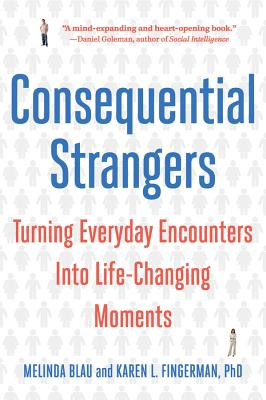 Consequential Strangers: Turning Everyday Encounters Into Life-Changing Moments Cover Image