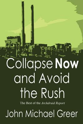Collapse Now and Avoid the Rush Cover