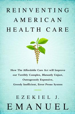 Reinventing American Health Care Cover