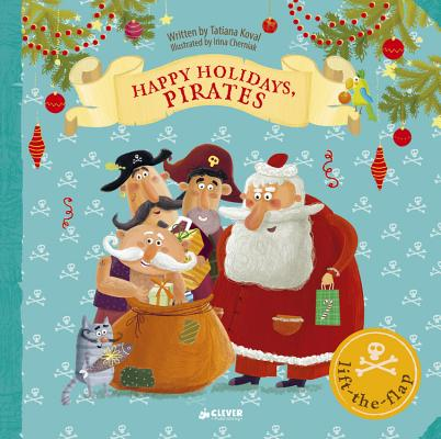 Happy Holidays, Pirates: Lift-the-flap Book (Clever Flaps) Cover Image