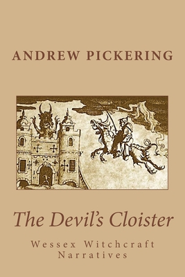 The Devil's Cloister: Wessex Witchcraft Narratives Cover Image
