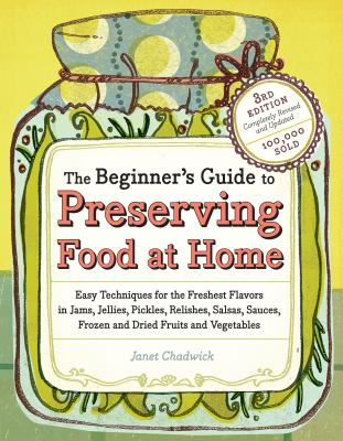 The Beginner's Guide to Preserving Food at Home Cover